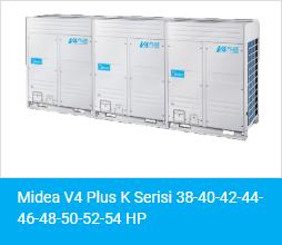Midea V4 Plus K Serisi 38 40 42 44 46 48 50 52 54 HP