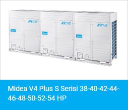 Midea V4 Plus S Serisi 38 40 42 44 46 48 50 52 54 HP