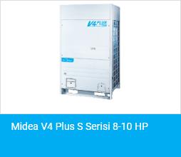 Midea V4 Plus S Serisi 8 10 HP